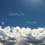 [album cover art] Gallery Six – fairy tale