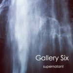 [album cover art] Gallery Six – supernatant